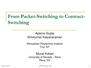 From Packet-Switching to Contract-Switching