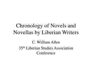 Chronology of Novels and Novellas by Liberian Writers