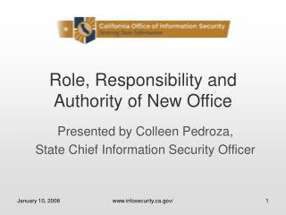Role, Responsibility and Authority of New Office
