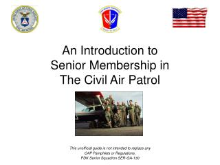 An Introduction to  Senior Membership in  The Civil Air Patrol