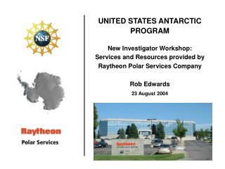 UNITED STATES ANTARCTIC PROGRAM New Investigator Workshop: