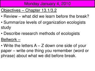Monday January 4, 2010