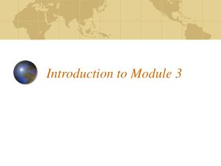 Introduction to Module 3