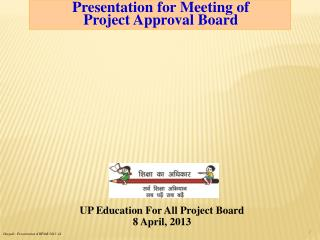 Presentation for Meeting of  Project Approval Board