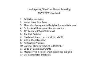 Lead Agency/Site Coordinator Meeting November 20, 2012