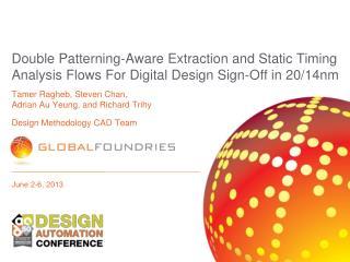 Tamer Ragheb, Steven Chan ,  Adrian Au Yeung, and Richard Trihy Design Methodology CAD Team