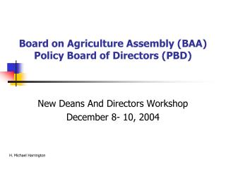 Board on Agriculture Assembly (BAA) Policy Board of Directors (PBD)