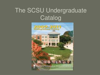 The SCSU Undergraduate Catalog