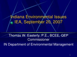 Indiana Environmental Issues IEA, September 20, 2007