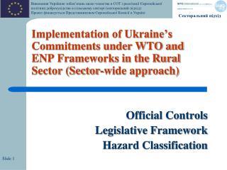 Official Controls Legislative Framework Hazard Classification