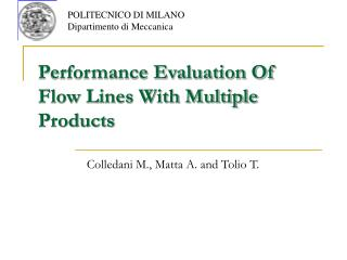 Performance Evaluation Of Flow Lines With Multiple Products