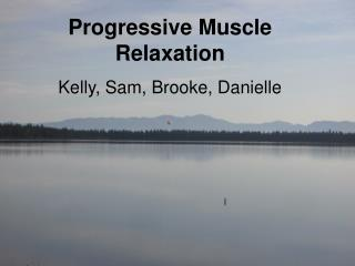 Progressive Muscular Relaxation