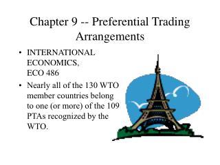 Chapter 9 -- Preferential Trading Arrangements