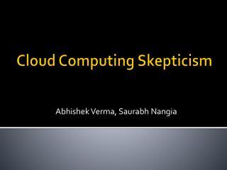 Cloud Computing Skepticism