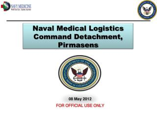Naval Medical Logistics Command  Detachment, Pirmasens