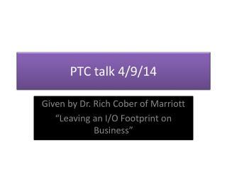 PTC talk 4/9/14