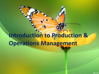 Introduction to Production & Operations Management