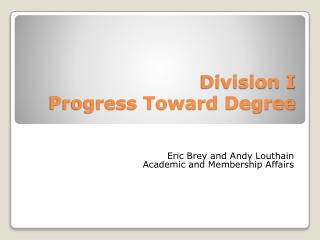 Division I Progress Toward Degree