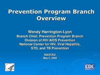 Prevention Program Branch   Overview
