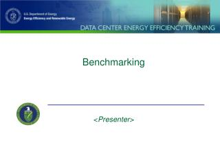 Benchmarking < Presenter>