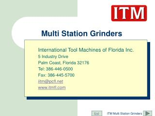 Multi Station Grinders