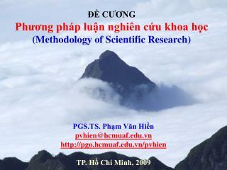 PGS.TS. Phạm Văn Hiền pvhien@hcmuaf.vn pgo.hcmuaf.vn/pvhien TP. Hồ Chí Minh, 2009