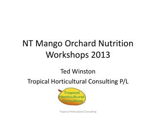 NT Mango Orchard Nutrition Workshops 2013