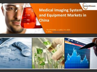 Medical Imaging System and Equipment in China Market Size