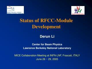 Status of RFCC-Module Development