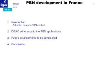 PBN development in France