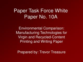Paper Task Force White Paper No. 10A
