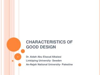 CHARACTERISTICS OF GOOD DESIGN