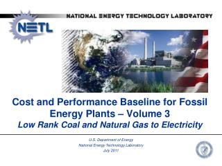 U.S. Department of Energy National Energy Technology Laboratory July 2011