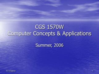 CGS 1570W Computer Concepts & Applications