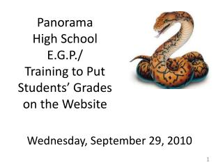 Panorama  High School E.G.P./ Training to Put  Students� Grades  on the Website