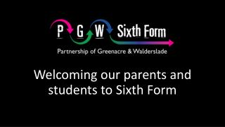 Welcoming our parents and students to Sixth Form