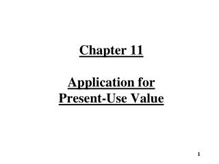 Chapter 11 Application for  Present-Use Value