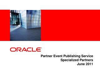 Partner Event Publishing Service Specialized Partners June 2011