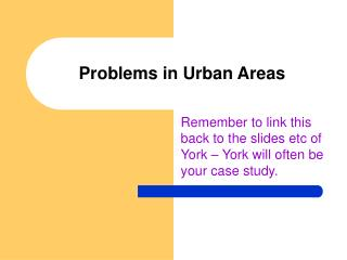 Problems in Urban Areas