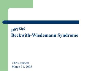 p57 Kip2 Beckwith-Wiedemann Syndrome