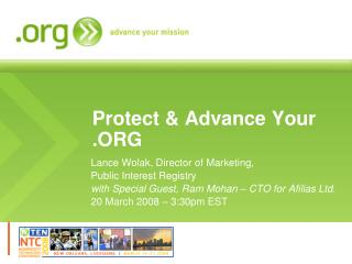 Protect & Advance Your .ORG