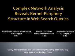 Complex Network Analysis Reveals Kernel-Periphery Structure in Web Search Queries