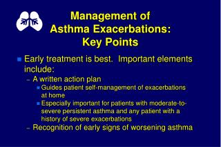 Management of  Asthma Exacerbations: Key Points