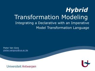 Hybrid Transformation Modeling