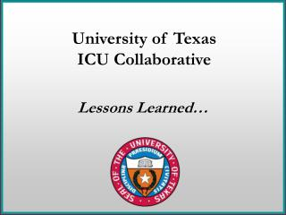 University of Texas ICU Collaborative