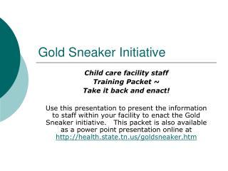 Gold Sneaker Initiative