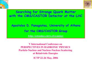 Searching for Strange Quark Matter with the CMS/CASTOR Detector at the LHC