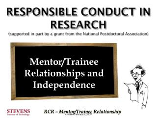 Mentor/Trainee Relationships and Independence