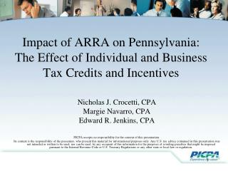 Impact of ARRA on Pennsylvania: The Effect of Individual and Business Tax Credits and Incentives