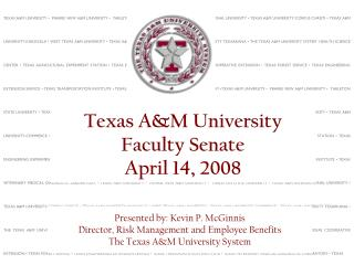 Texas A&M University Faculty Senate April 14, 2008